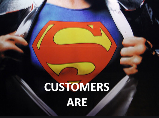 Customers are heroes