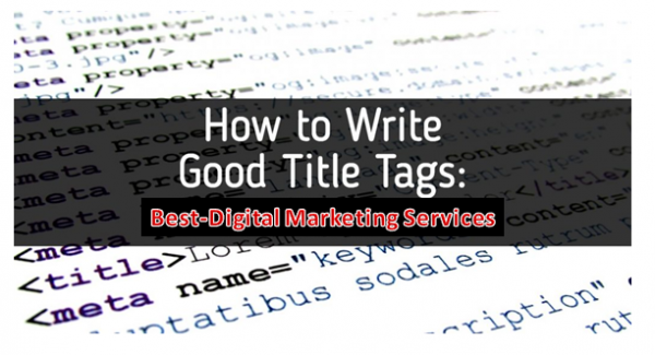 How To Write Good Title Tags For SEO
