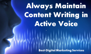 Maintain Content Writing in Active voice