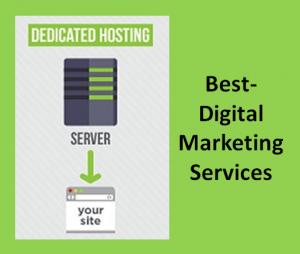 Best-Digital Marketing Services - Dedicated hosting