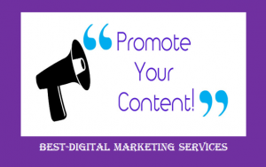 Best-Digital Marketing Services - promote your content