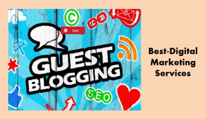 Best-Digital Marketing Services guest post - guest blogging