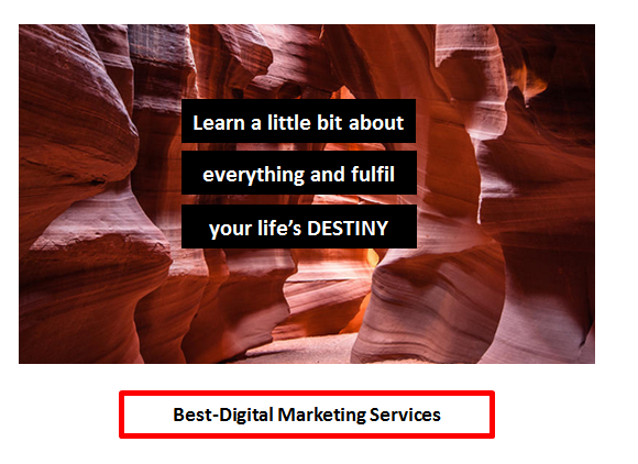 Best-Digital Marketing - Learn a little bit about everything
