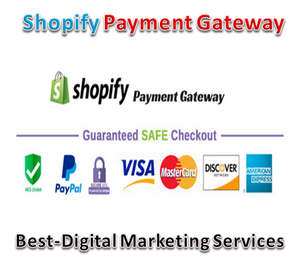 Best-Digital Marketing Services - shopify payment gateway