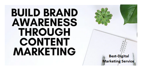 Build Brand awareness through Content Marketing