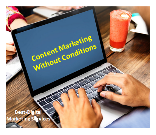 Content marketing without conditions