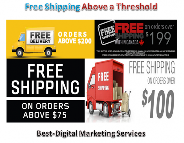 free shipping - deliver above a threshold