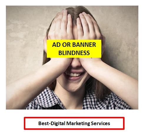 Best-Digital Marketing - Ad Blindness or Banner Blindness