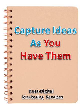 Capture Ideas As You Have Them