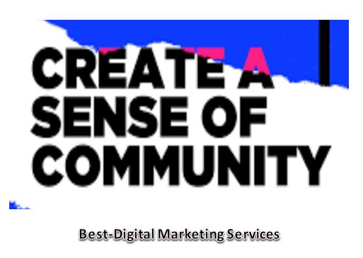 Create a sense of community