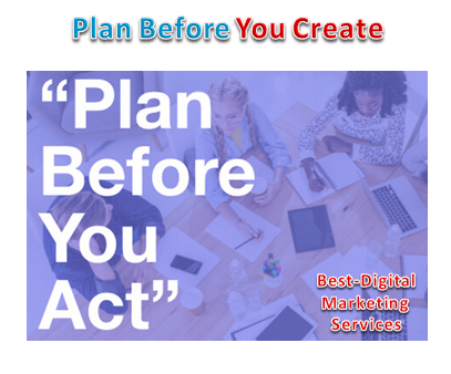 Plan Before You Create