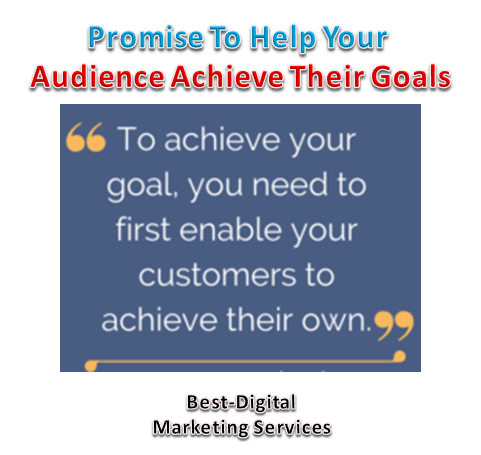 Help Audience Achieve Their Goals