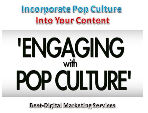 Incorporate Pop Culture into Content