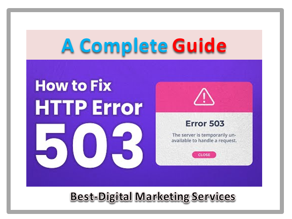 A Complete Guide - How To Fix http 503 Error
