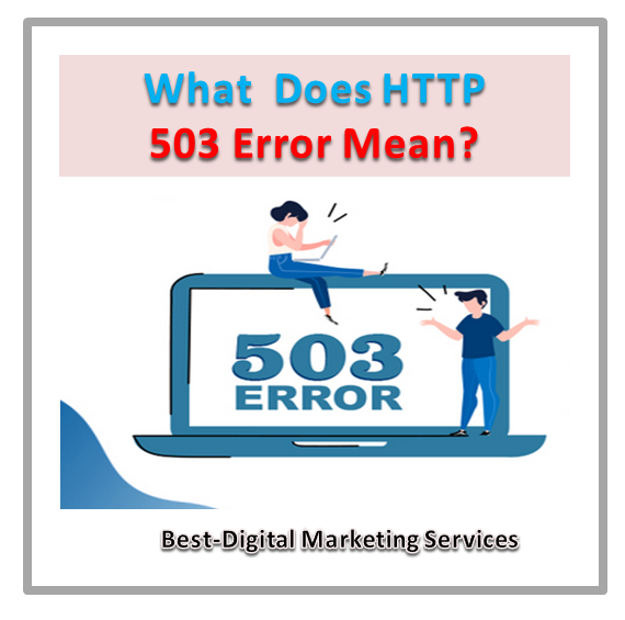 What Does HTTP 503 Error Mean