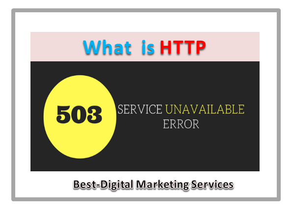 What is Http 503 Service Unavailable Error