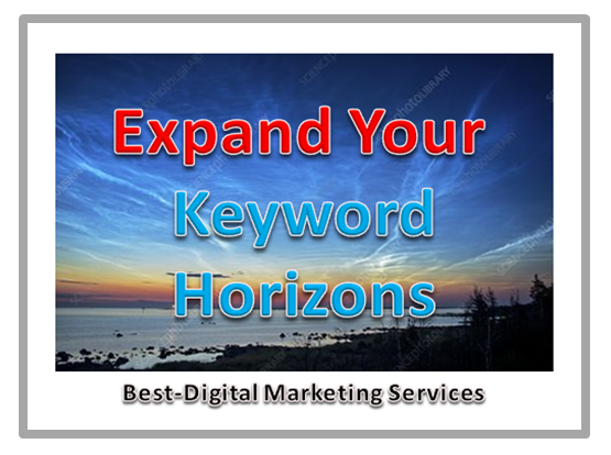 Expand Your Keyword Horizons