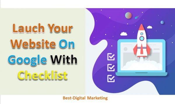 Launch Your Website On Google With Checklist